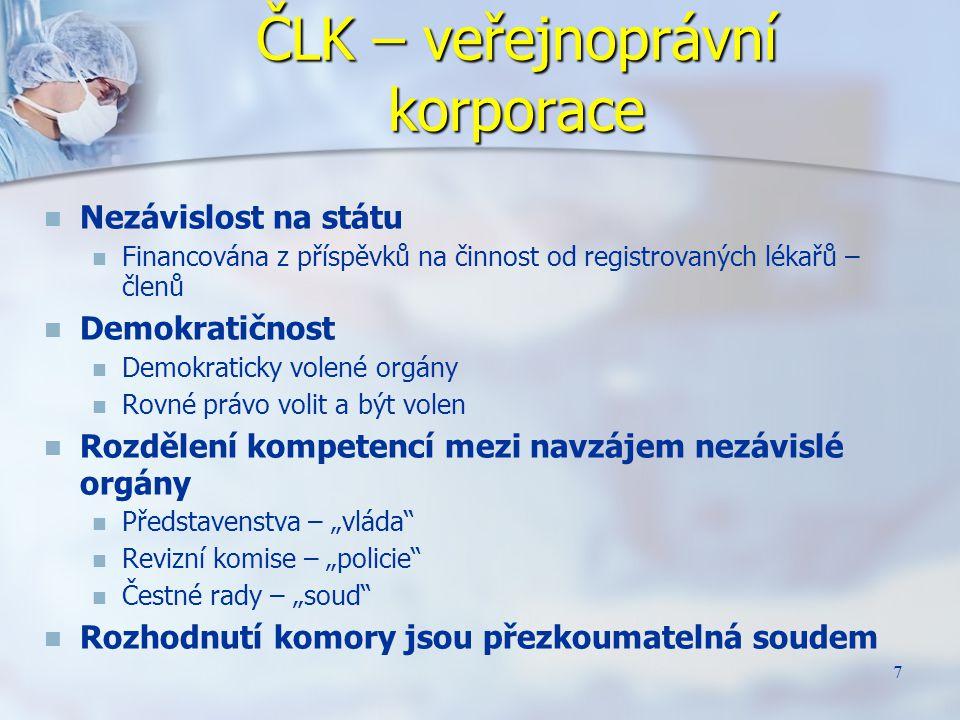 8 Profesní samosprávy – součást Evropské tradice Z 27 států EU ve 25 vykonávají profesní dozor lékařské samosprávy.