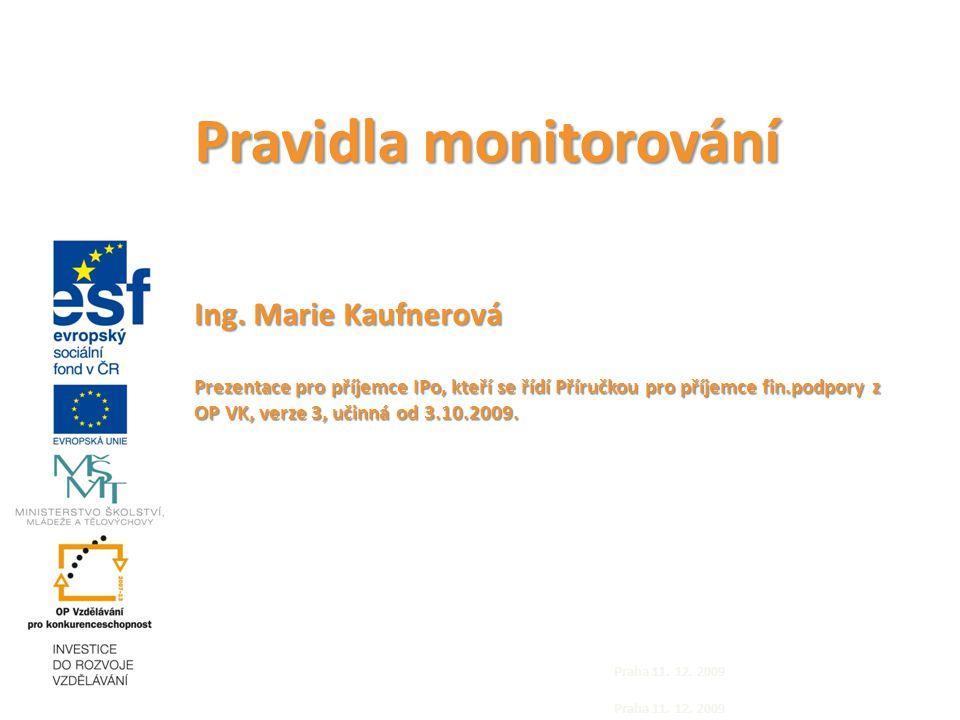 Pravidla monitorování Ing.