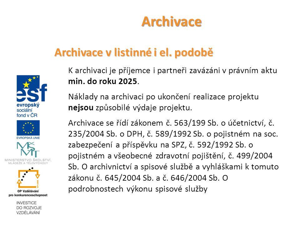 Archivace Archivace v listinné i el.