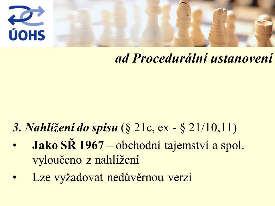 ad Procedurální ustanovení 3.