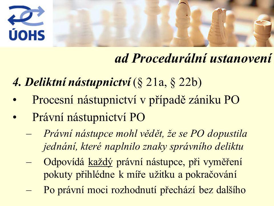 ad Procedurální ustanovení 4.
