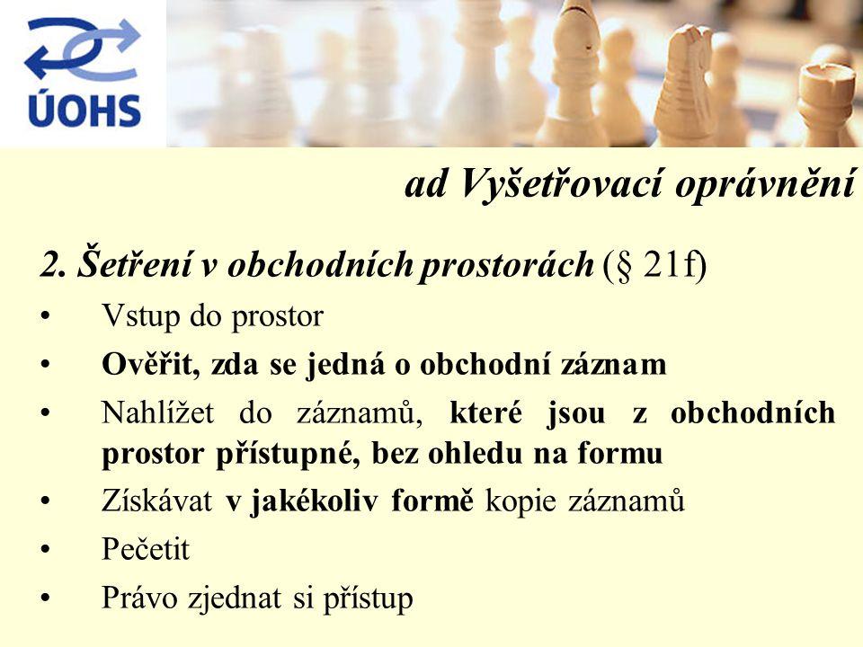 ad Vyšetřovací oprávnění 2.