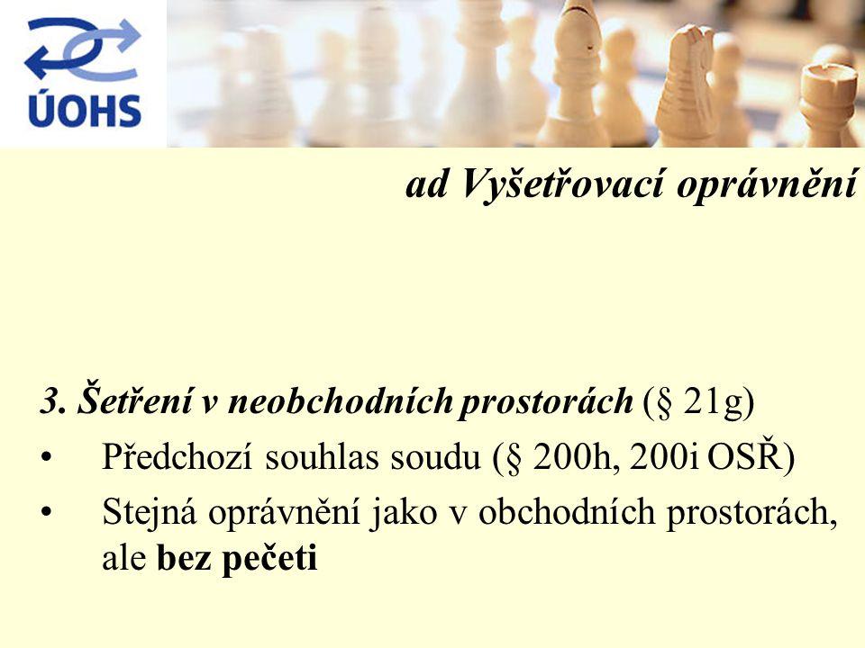ad Vyšetřovací oprávnění 3.