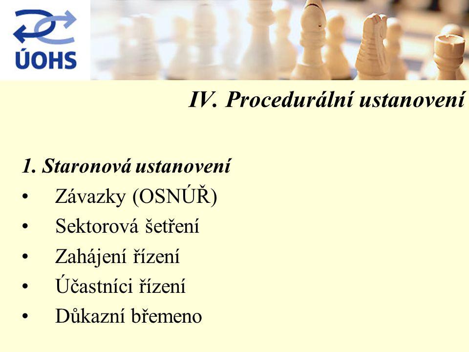 IV. Procedurální ustanovení 1.