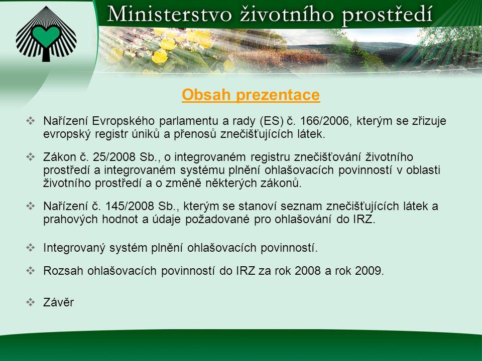 Nařízení EP a Rady (ES) č.166/2006  Nařízení Evropského parlamentu a rady (ES) č.