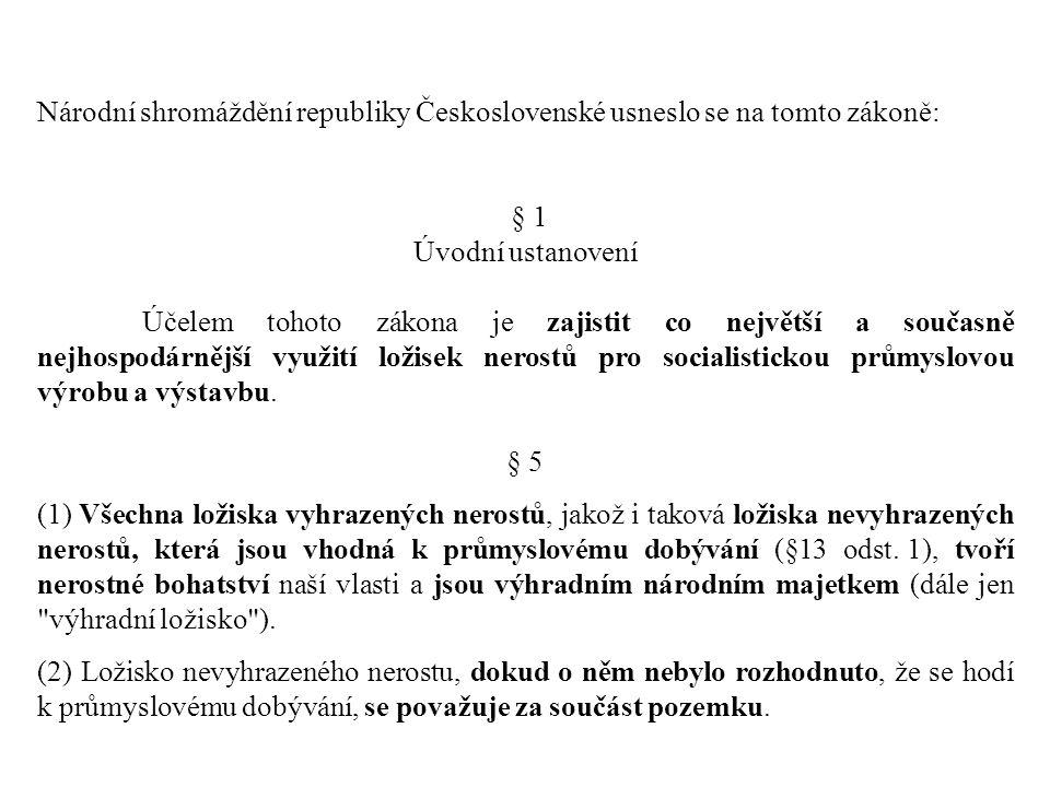 Národní shromáždění republiky Československé usneslo se na tomto zákoně: § 1 Úvodní ustanovení Účelem tohoto zákona je zajistit co největší a současně