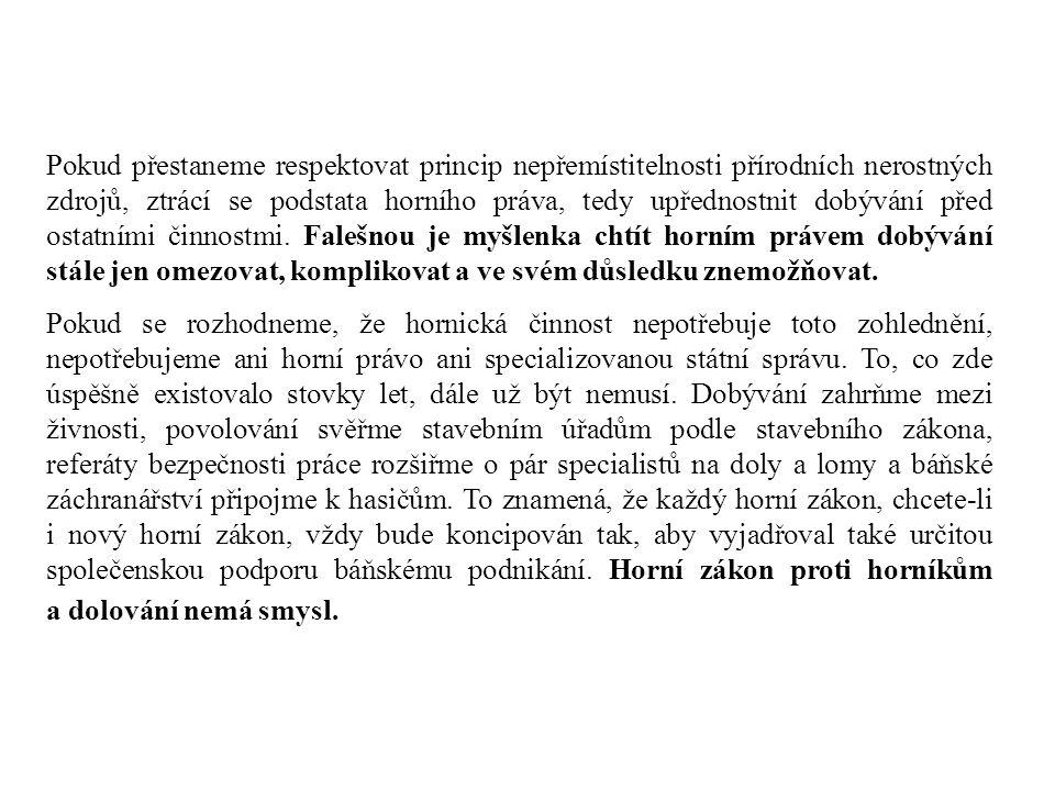 Rozpad horního zákona do pěti zákonů Reakce na federální uspořádání Československa k 1.1.1969 Zákon NS č.