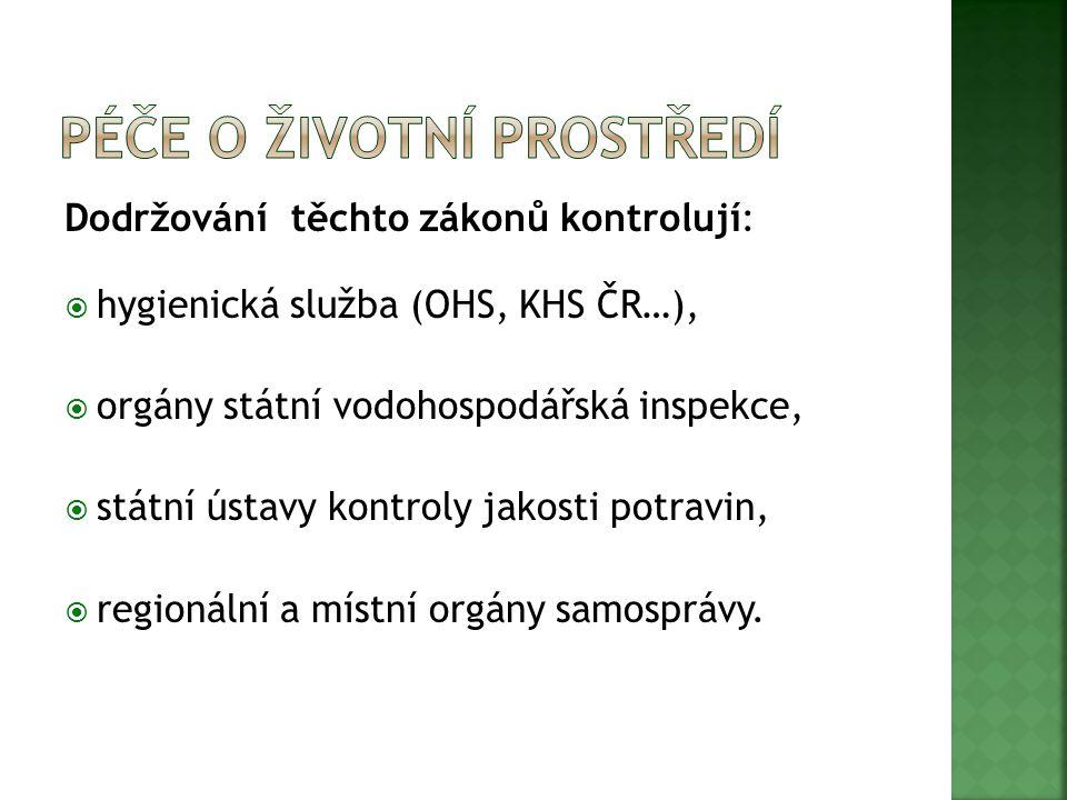V oblasti všeobecné ochrany ŽP  Zákon č.17/1992 Sb., o životním prostředí,  Zákon č.