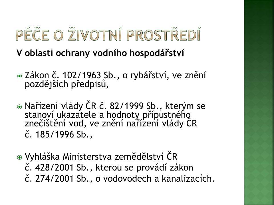V oblasti lesního hospodářství  Zákon č.