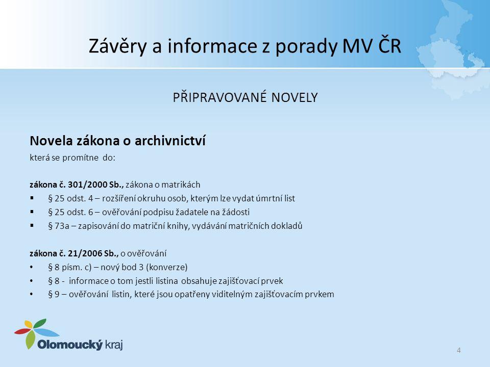 Závěry a informace z porady MV ČR vyhlášky č.