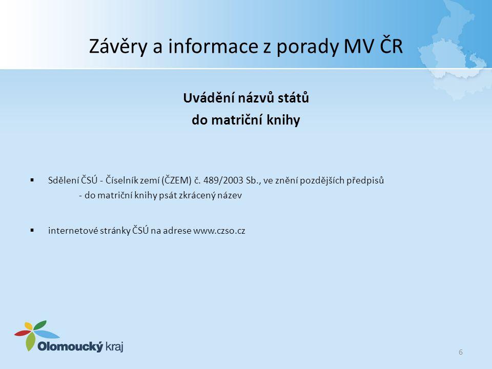 Závěry a informace z porady MV ČR Jaký bude postup při vidimaci, kdy předložená listina byla ověřena v rozporu se zákonem.