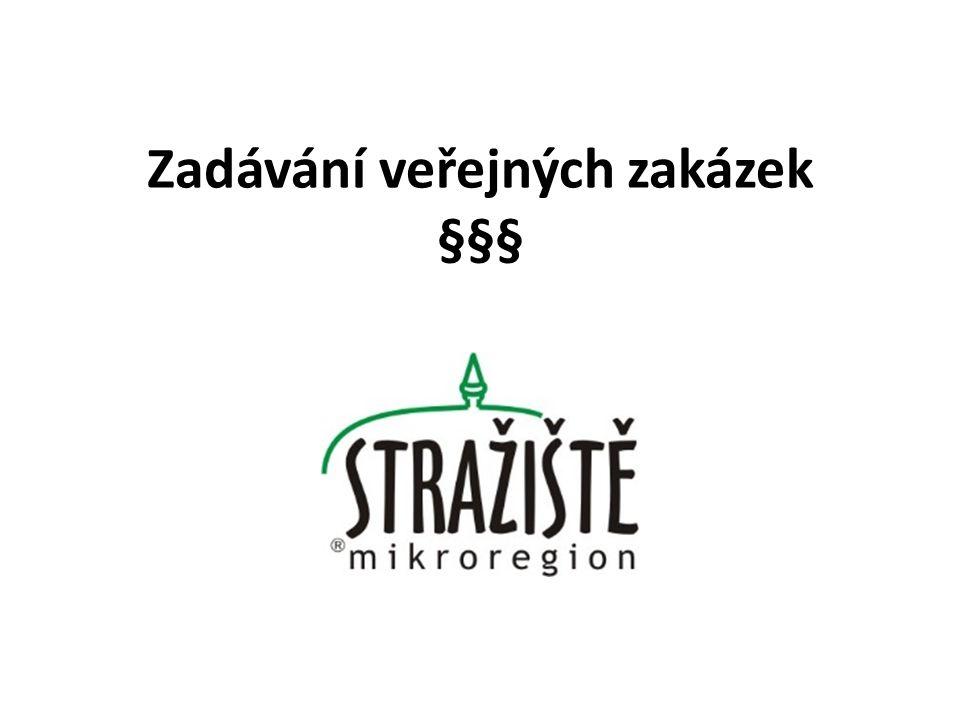 Právní úprava zadávání zakázek v ČR Zákon č.