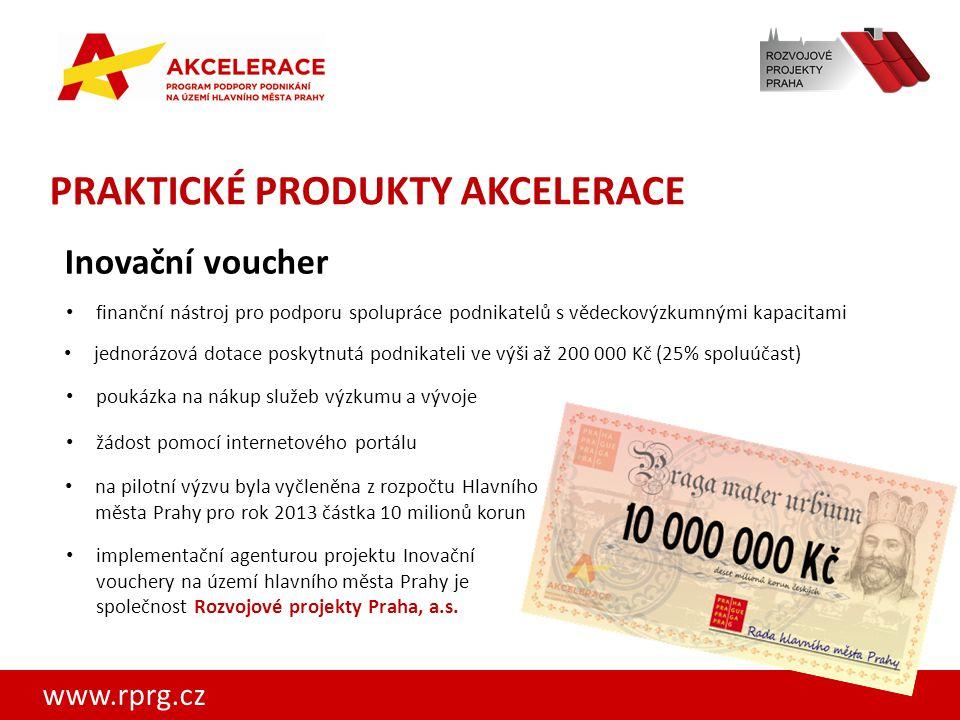 www.rprg.cz PRAKTICKÉ PRODUKTY AKCELERACE Inovační voucher implementační agenturou projektu Inovační vouchery na území hlavního města Prahy je společn