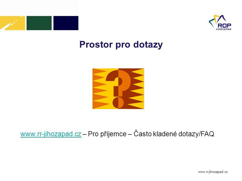 Prostor pro dotazy www.rr-jihozapad.cz www.rr-jihozapad.czwww.rr-jihozapad.cz – Pro příjemce – Často kladené dotazy/FAQ