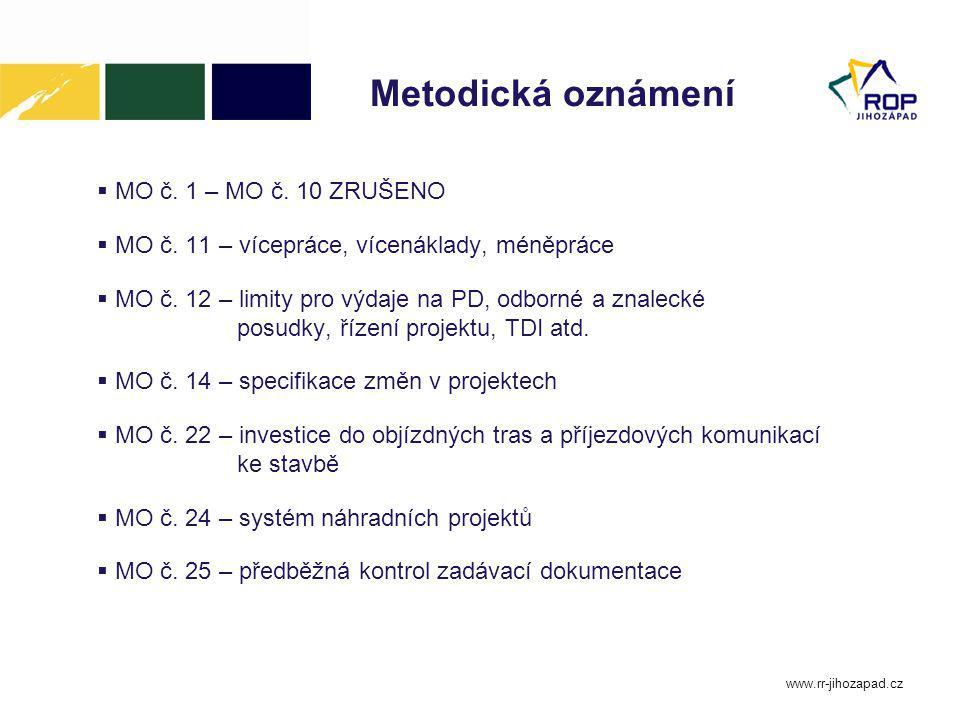 Metodická oznámení  MO č.1 – MO č. 10 ZRUŠENO  MO č.