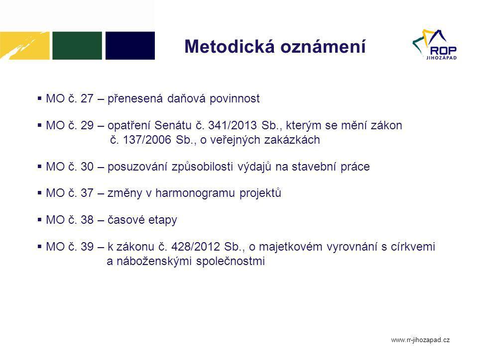 www.rr-jihozapad.cz Povinnosti příjemce při realizaci projektu Způsobilé výdaje – podmínky:  hospodárné  účelné  efektivní  cena za výdaj v čase a místě obvyklá – poskytovatel dotace cenu ověřuje