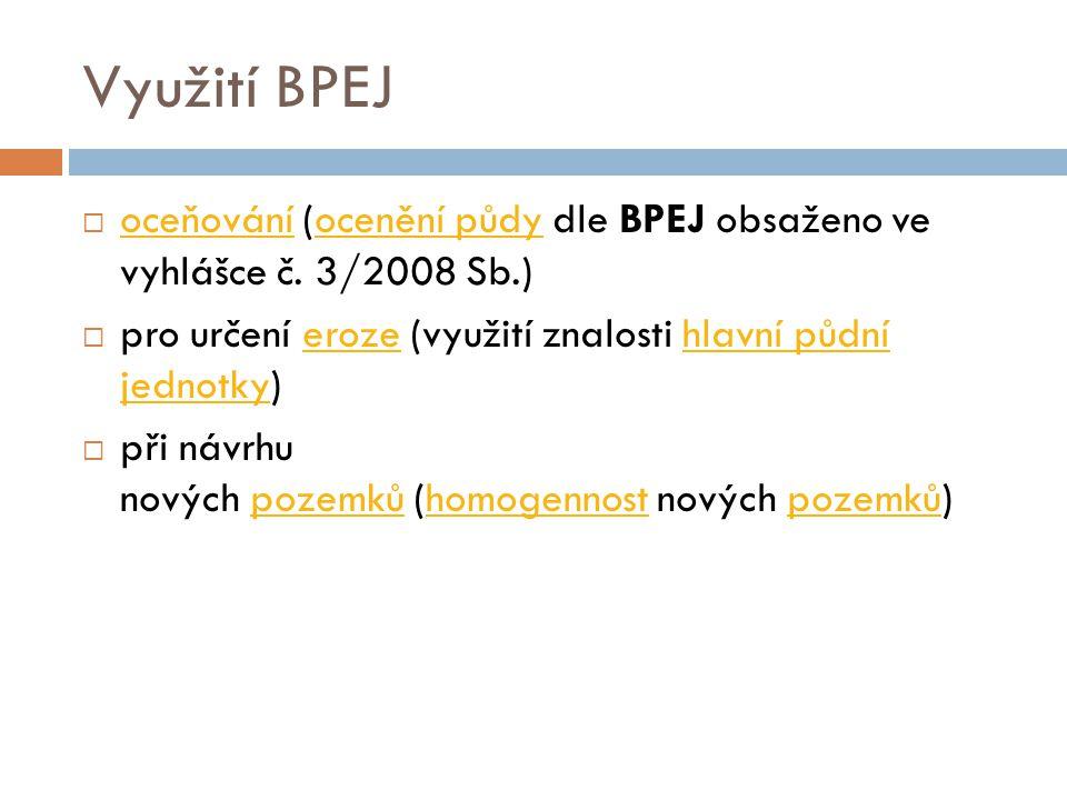 SOWAC GIS – charakteristika BPEJ http://ms.sowac- gis.cz/mapserv/dhtml_zchbpej/index.php?proje ct=dhtml_zchbpej&layers=kraj Mapový server BPEJ