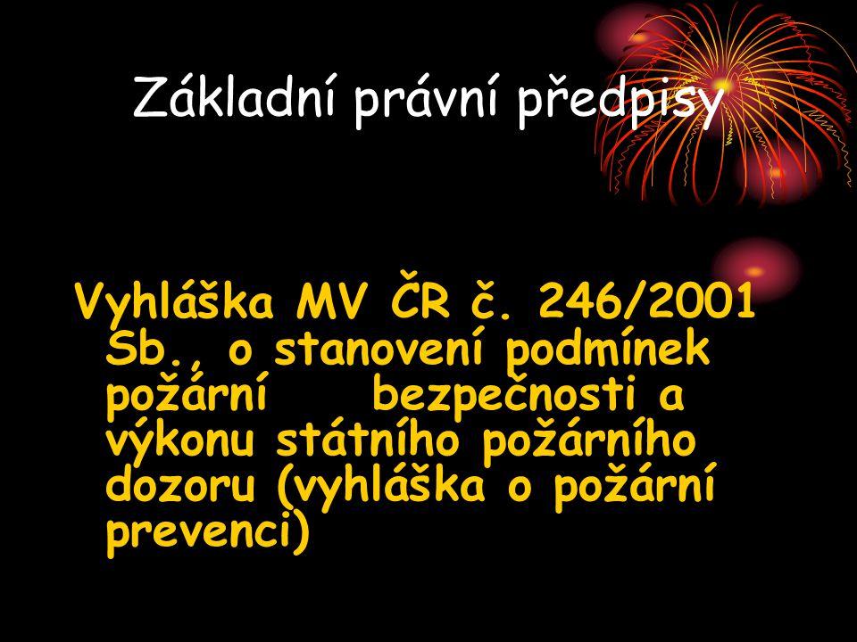 Základní právní předpisy Vyhláška MV ČR č.