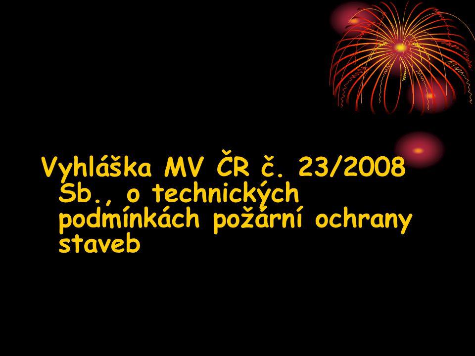 Základní právní předpisy Vyhláška MV ČR c.