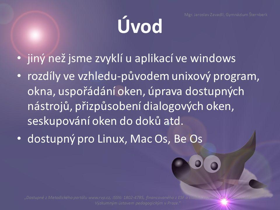 Úvod jiný než jsme zvyklí u aplikací ve windows rozdíly ve vzhledu-původem unixový program, okna, uspořádání oken, úprava dostupných nástrojů, přizpůs