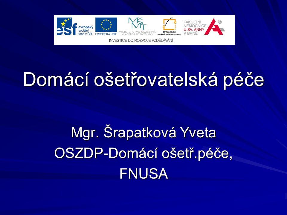 Domácí ošetřovatelská péče Mgr. Šrapatková Yveta OSZDP-Domácí ošetř.péče, FNUSA