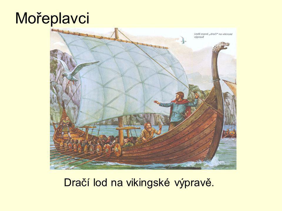 Vikingové znali moře jako nikdo jiný a stavěli nejlepší lodě v tehdejší Evropě.