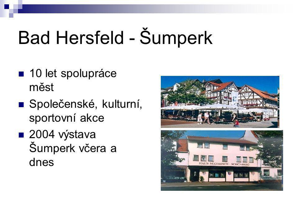 Bad Hersfeld - Šumperk 10 let spolupráce měst Společenské, kulturní, sportovní akce 2004 výstava Šumperk včera a dnes