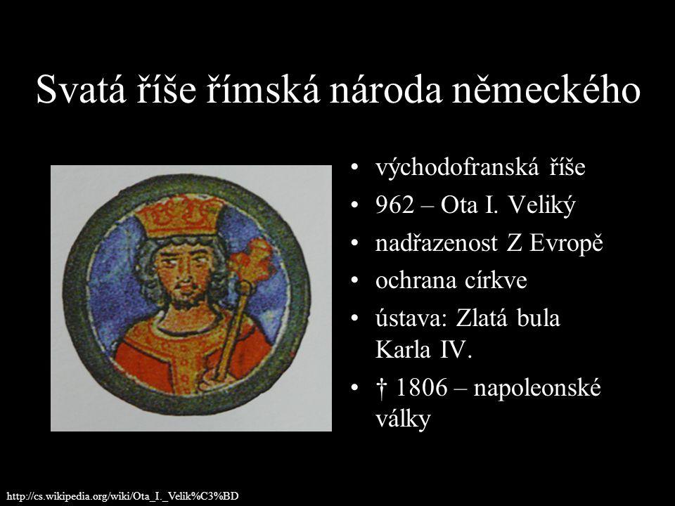 Svatá říše římská národa německého východofranská říše 962 – Ota I.