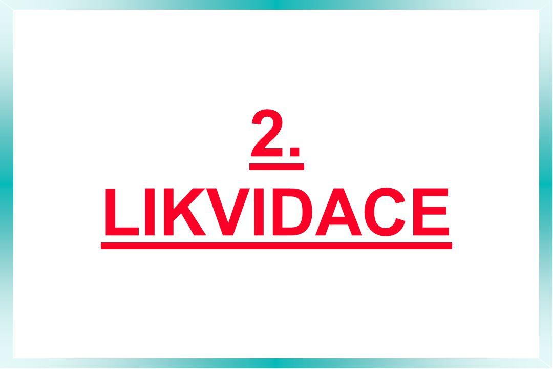 2. LIKVIDACE