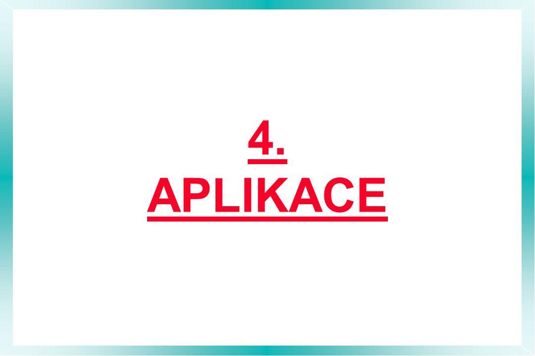 4. APLIKACE