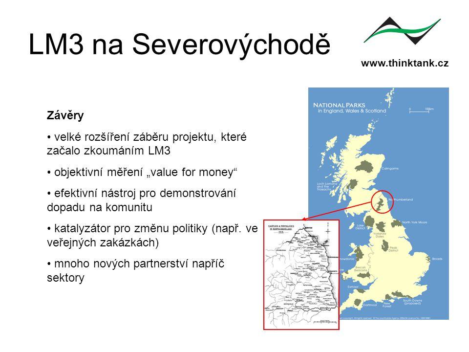 """www.thinktank.cz LM3 na Severovýchodě Závěry velké rozšíření záběru projektu, které začalo zkoumáním LM3 objektivní měření """"value for money"""" efektivní"""