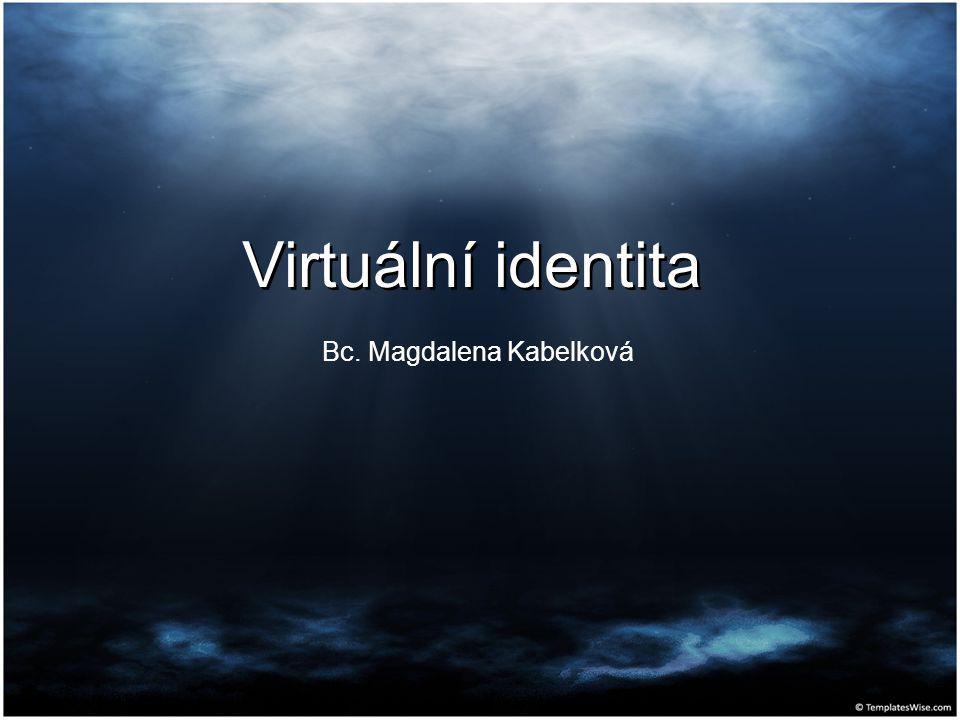 Virtuální identita Bc. Magdalena Kabelková