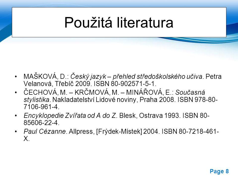 Free Powerpoint Templates Page 8 Použitá literatura MAŠKOVÁ, D.: Český jazyk – přehled středoškolského učiva.
