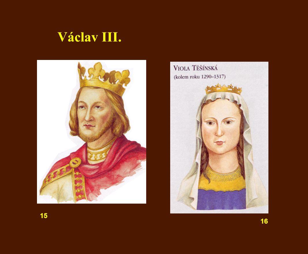 16 15 Václav III.
