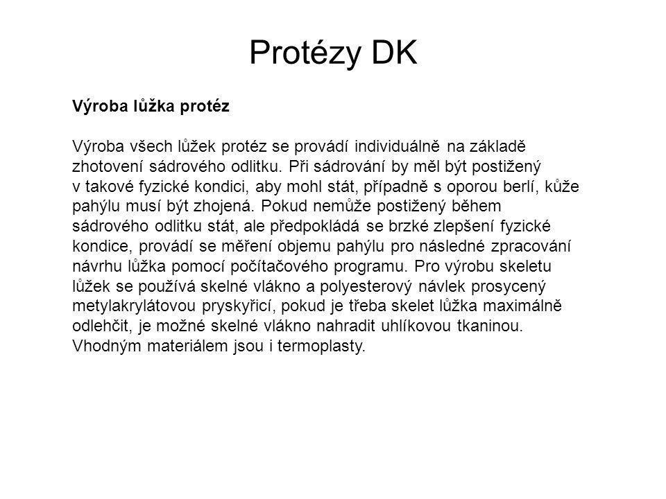 Protézy DK Výroba lůžka protéz Výroba všech lůžek protéz se provádí individuálně na základě zhotovení sádrového odlitku.