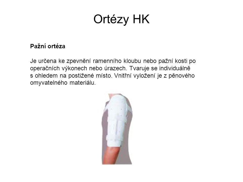 Ortézy HK Pažní ortéza Je určena ke zpevnění ramenního kloubu nebo pažní kosti po operačních výkonech nebo úrazech.