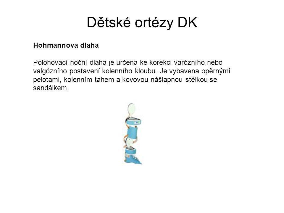 Dětské ortézy DK Hohmannova dlaha Polohovací noční dlaha je určena ke korekci varózního nebo valgózního postavení kolenního kloubu.