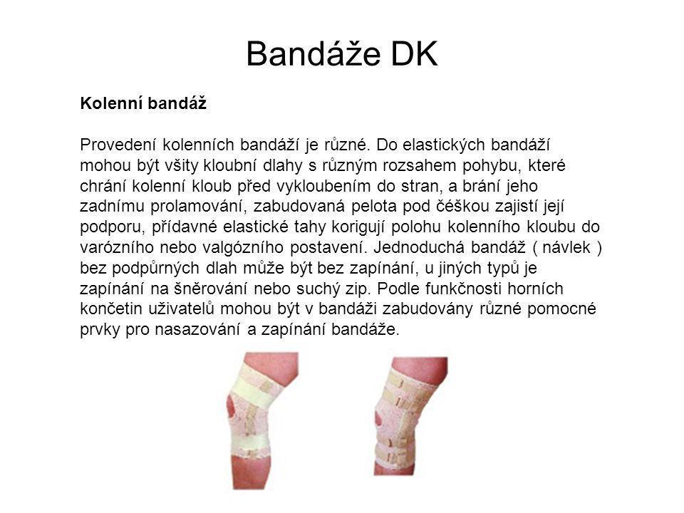 Bandáže DK Kolenní bandáž Provedení kolenních bandáží je různé.