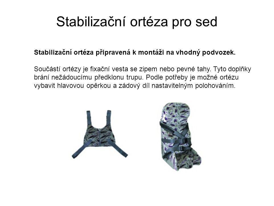 Stabilizační ortéza pro sed Stabilizační ortéza připravená k montáži na vhodný podvozek.