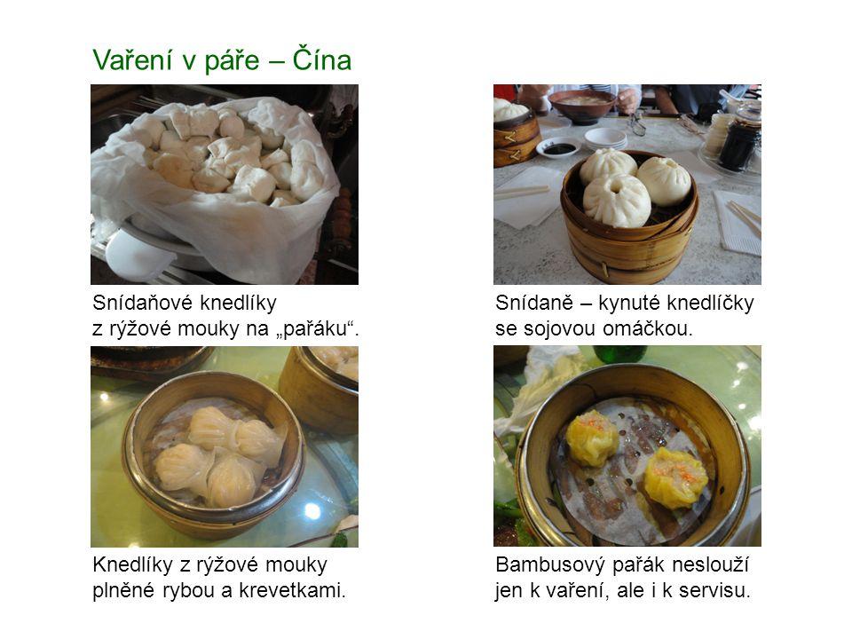 """Vaření v páře – Čína Snídaňové knedlíky z rýžové mouky na """"pařáku"""". Snídaně – kynuté knedlíčky se sojovou omáčkou. Knedlíky z rýžové mouky plněné rybo"""