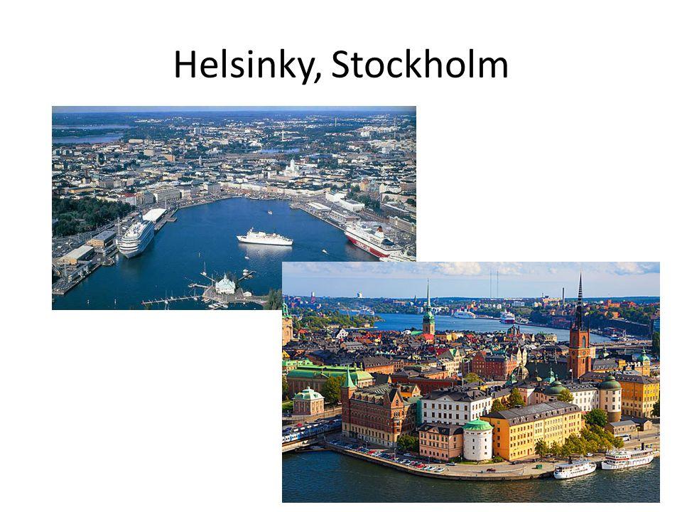 Helsinky, Stockholm