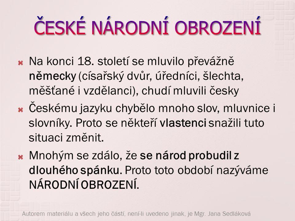  Učený kněz, který sepsal vynikající českou gramatiku i dějiny české literatury  Při korunovaci nového habsburského panovníka Leopolda II.