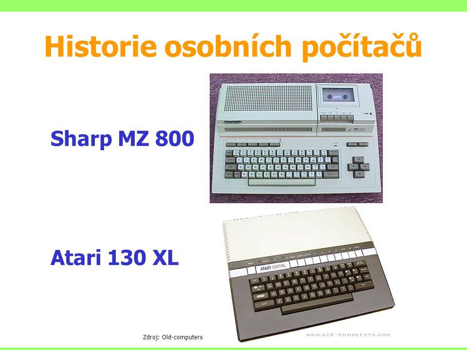Sharp MZ 800 Atari 130 XL Zdroj: Old-computers Historie osobních počítačů