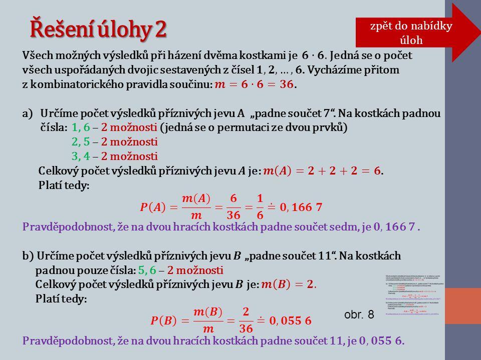 Řešení úlohy 2 zpět do nabídky úloh obr. 8