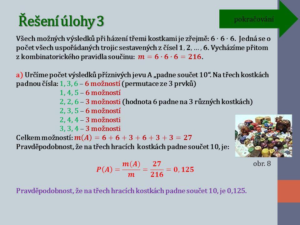 Řešení úlohy 3 pokračování obr. 8
