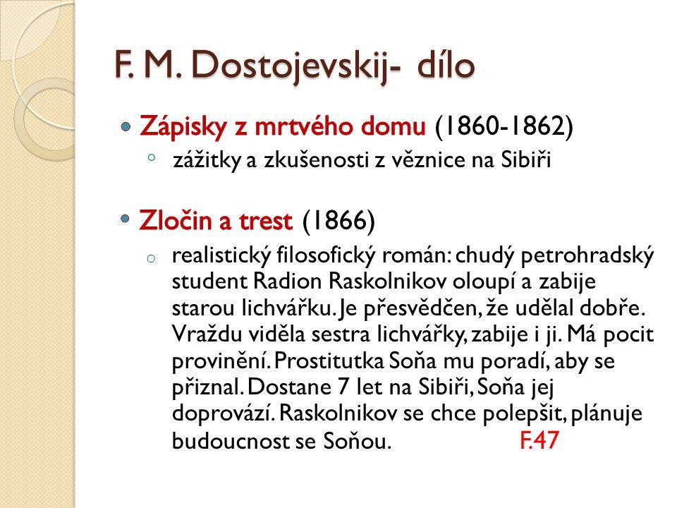 F. M. Dostojevskij- dílo