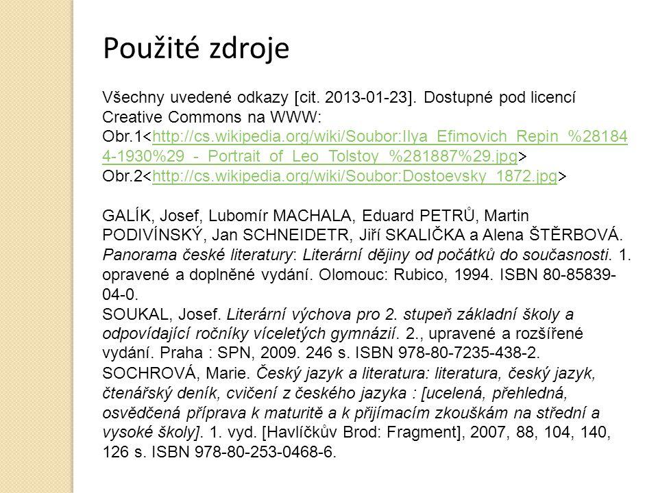 Použité zdroje Všechny uvedené odkazy  cit.2013-01-23 .