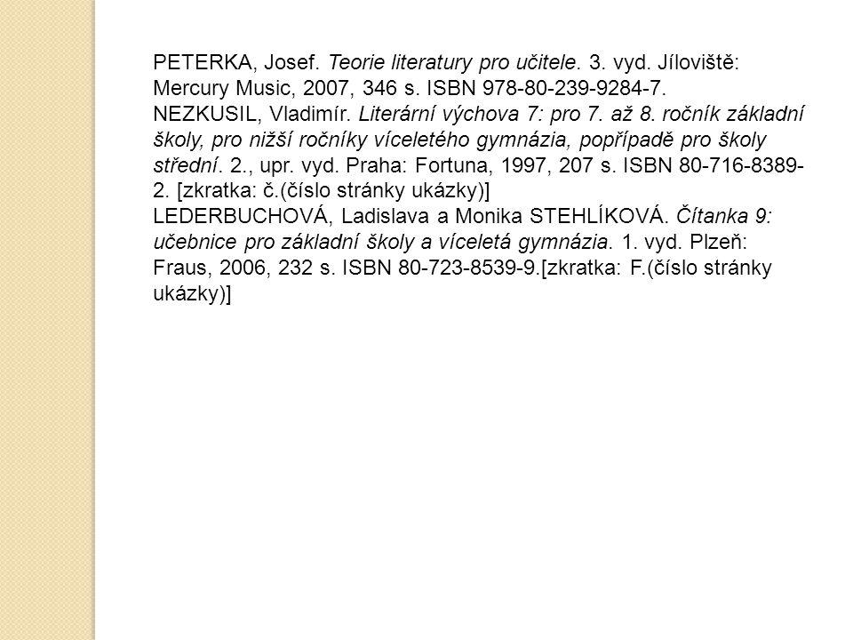 PETERKA, Josef.Teorie literatury pro učitele. 3. vyd.