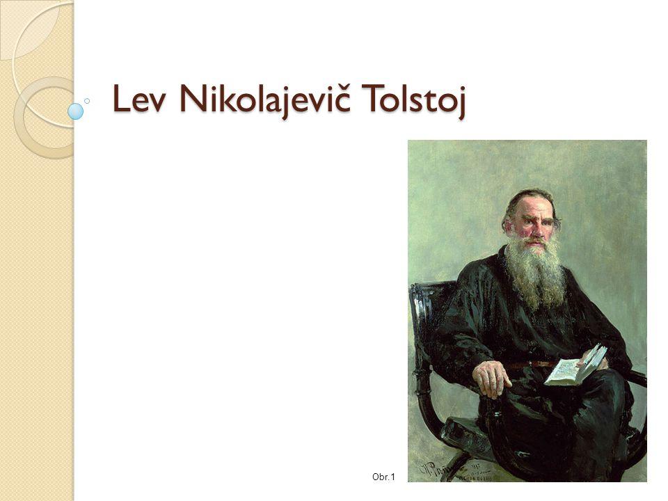Lev Nikolajevič Tolstoj Obr.1