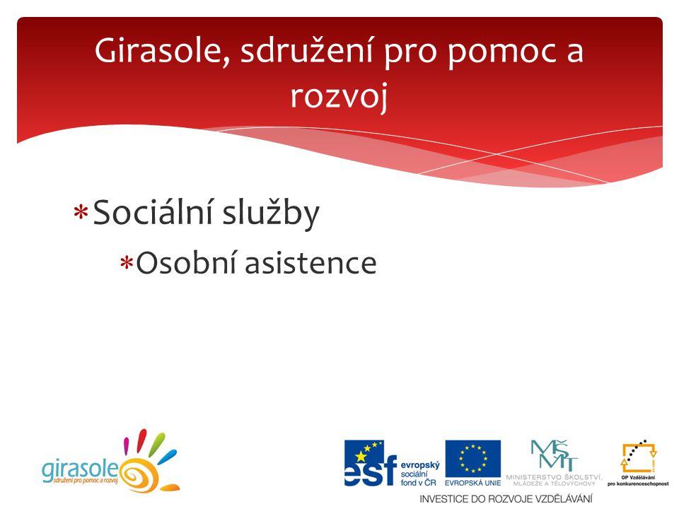  Sociální služby  Osobní asistence Girasole, sdružení pro pomoc a rozvoj